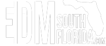 EDM South Florida
